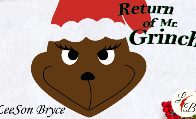 LeeSon Bryce - Return of Mr. Grinch