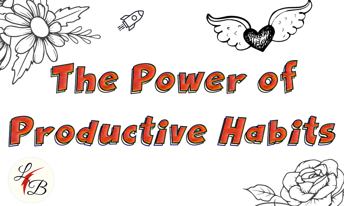 LeeSon Bryce - The Power of Productive Habits